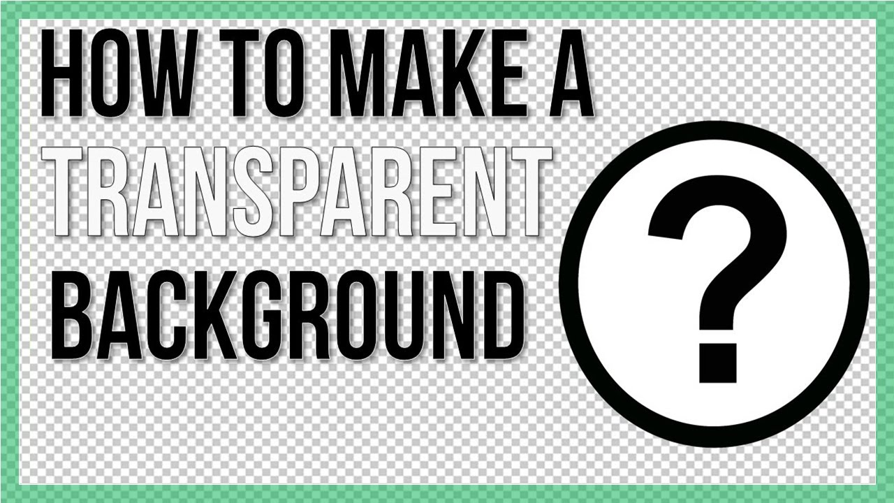 How to Make A Transparent Background Software 1280x720