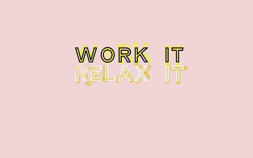 The Dave Cindy Show Tumblr WORK IT RELAX IT Classy wallpaper 960x600
