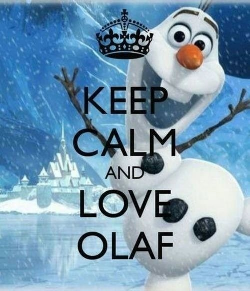 Keep Calm And Love Olaf Pictures Photos and Images for Facebook 500x583
