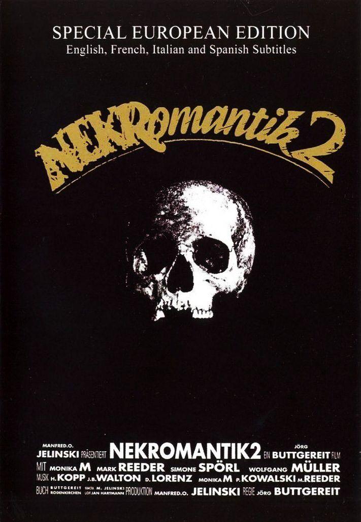 Nekromantik 2 Nekromantik 2 1991 Movie posters Film Horror 711x1026