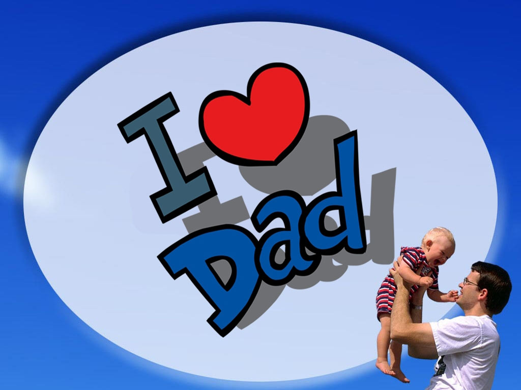 To download click on I Love Dad Wallpaper Image then choose save image 1024x768