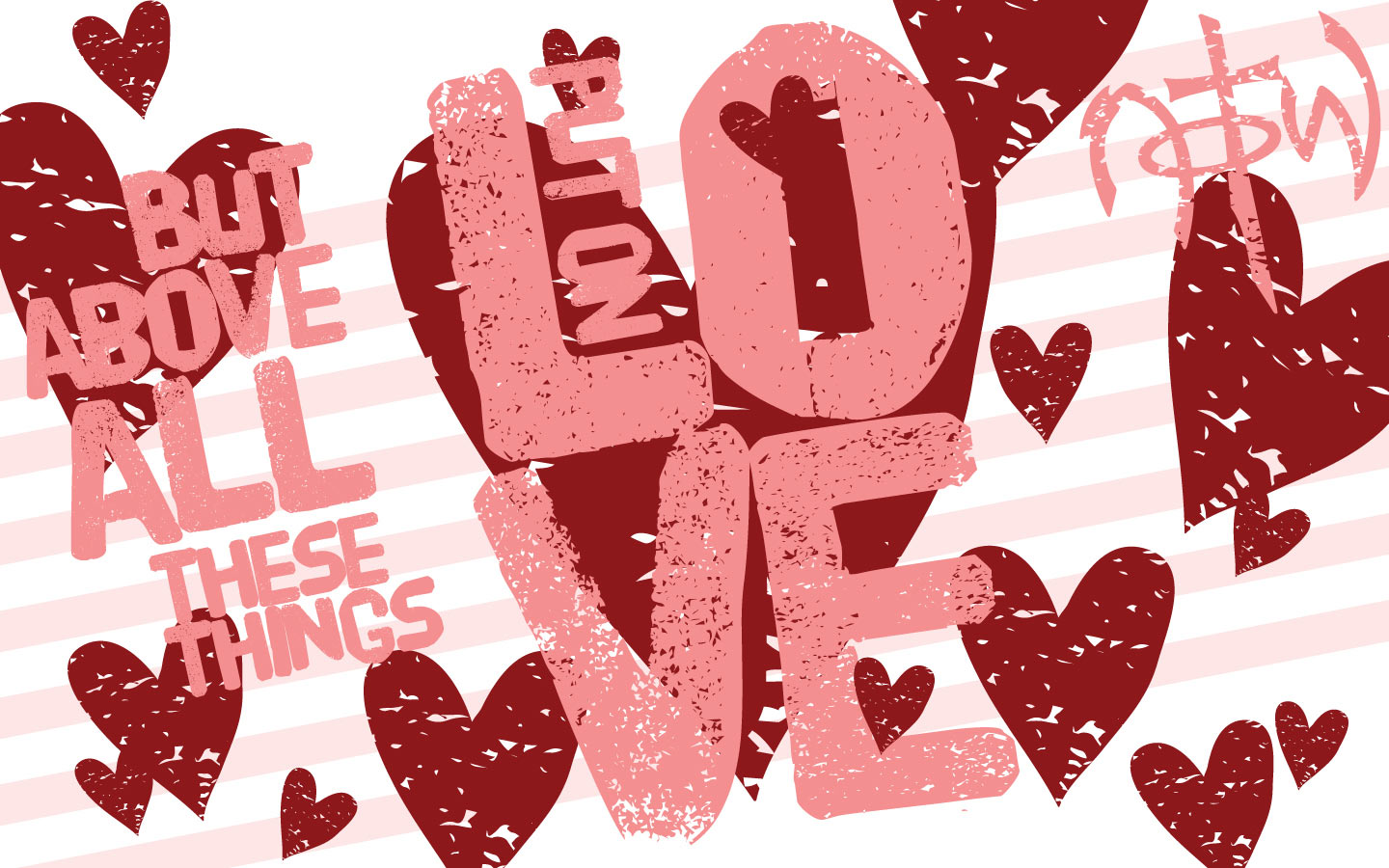 Put On Love Wallpaper Christian Wallpapers and Backgrounds