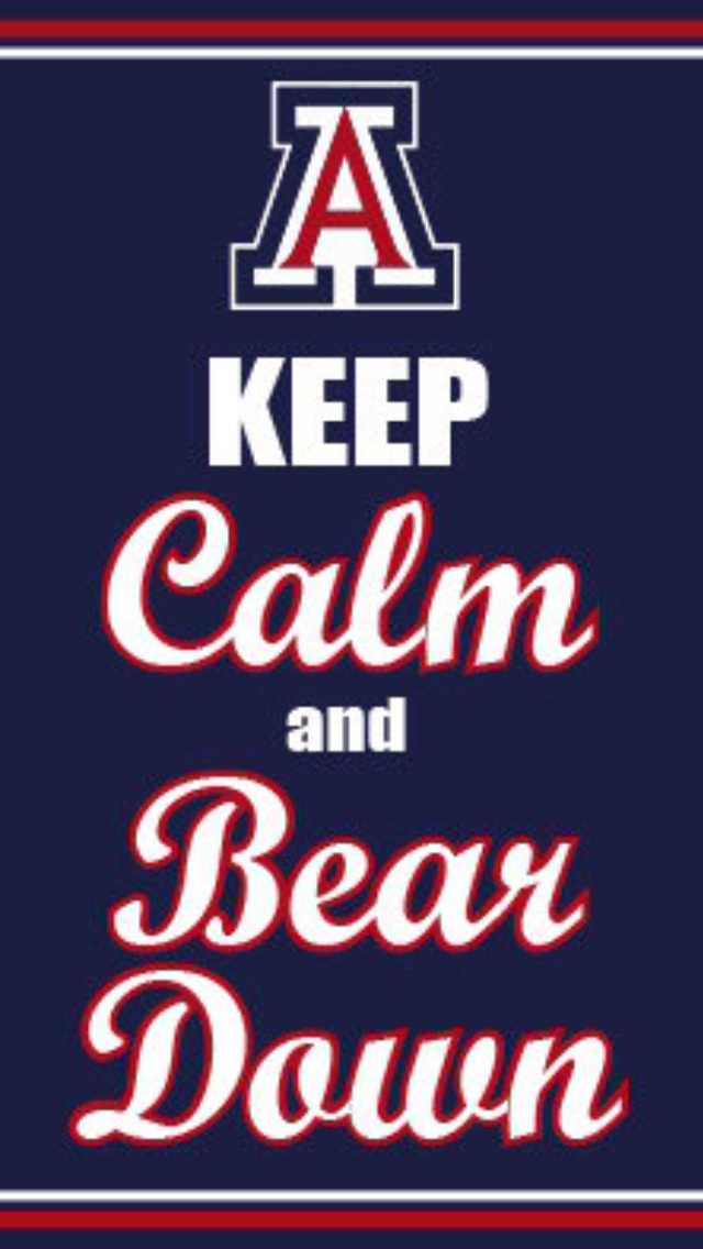 Keep Calm and Bear DownArizona Wildcats Life Bears Sports Keepcalm 640x1136