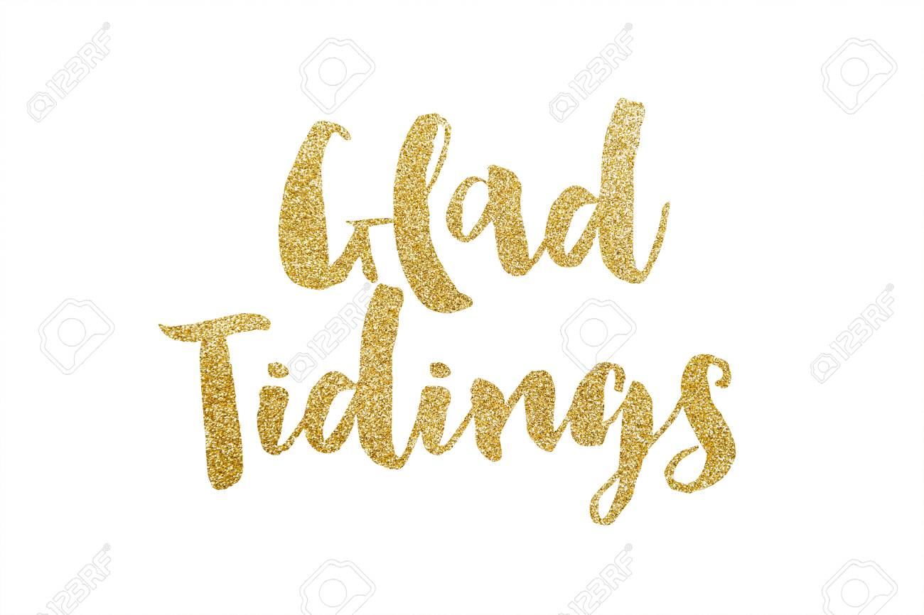 Glad Tidings Gold Glitter Sparkle Lettering Background Stock Photo 1300x866