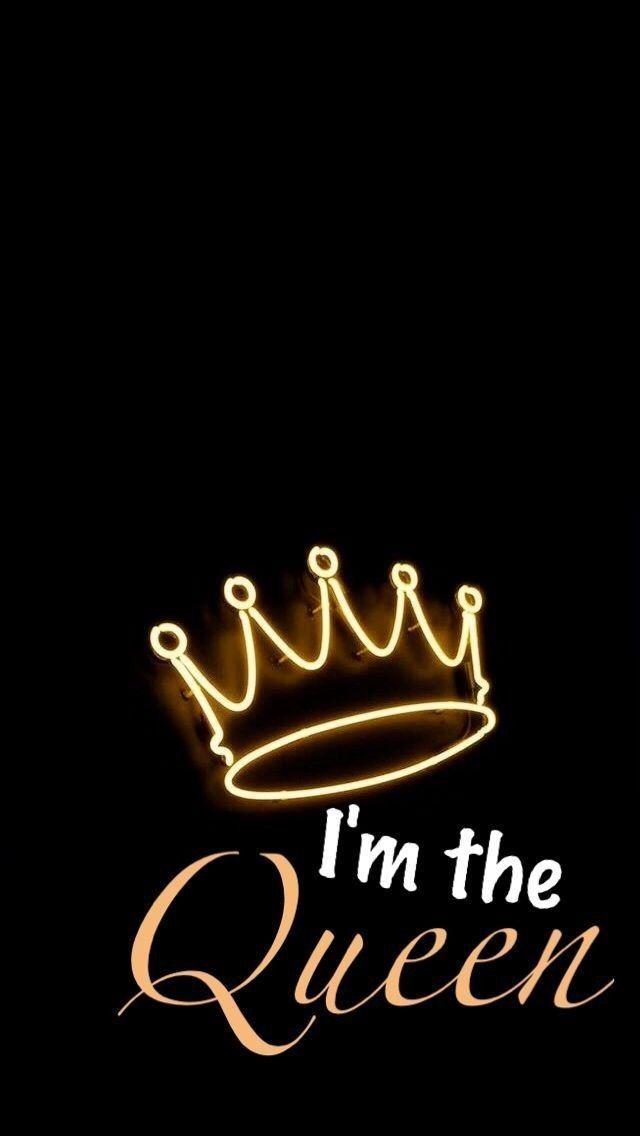 Iphone Wallpaper Yes you are my queen darling Darling queen 640x1136