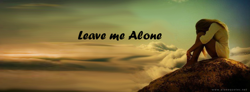 Leave me alone wallpaper wallpapersafari - Leave me alone wallpaper ...