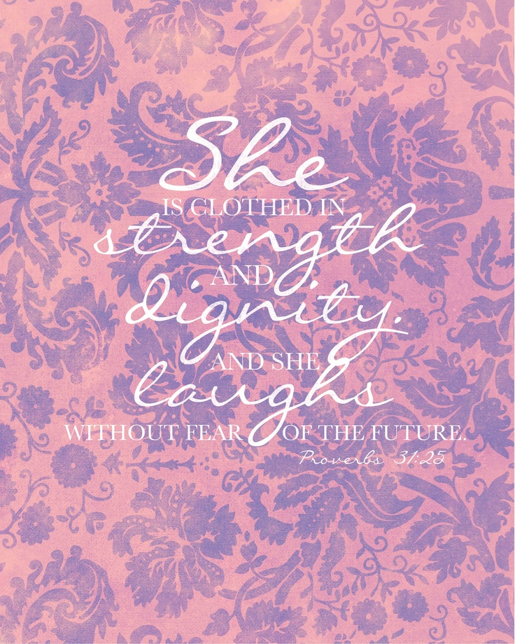 Proverbs 31 25: Proverbs 31 25 Wallpaper