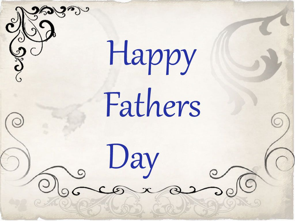 Happy Fathers Day Wishes Fathers Day Wishes Happy fathers day 1024x768