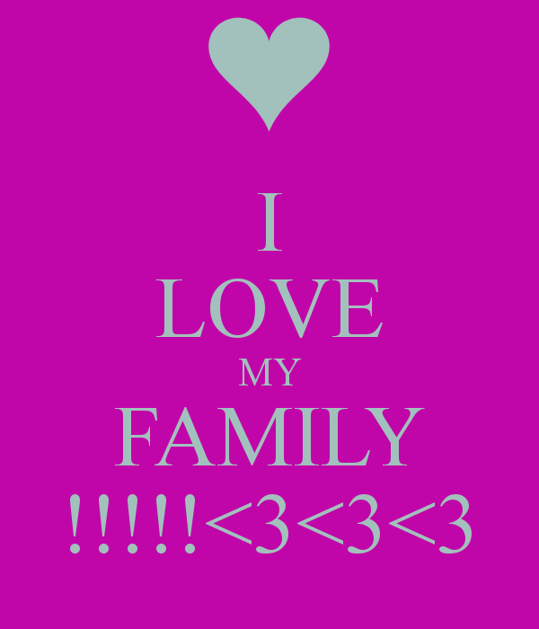 Love My Family Pictures I Love My Family Wallp...