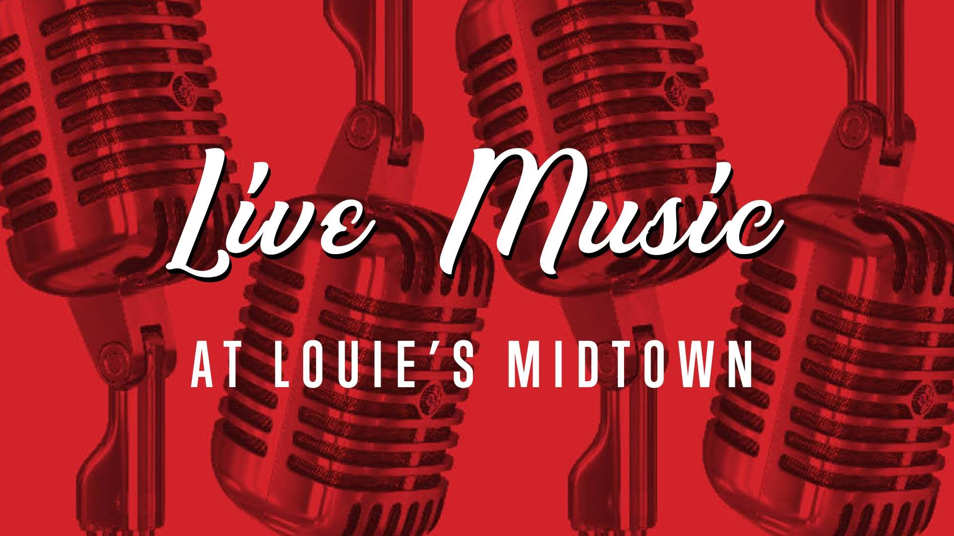 Live Music at Louies Midtown Louies Grill Bar Live Music 1920x1080