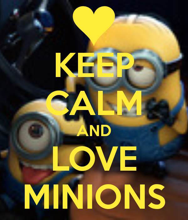 Minions Love Quotes Wallpaper : Keep calm Minion Wallpapers - WallpaperSafari