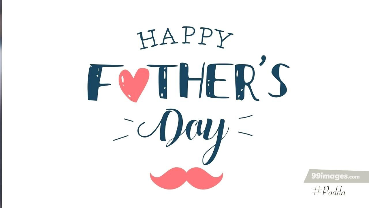 Fathers Day Images Pictures [16 June 2019]   AndroidiPhone 1280x720