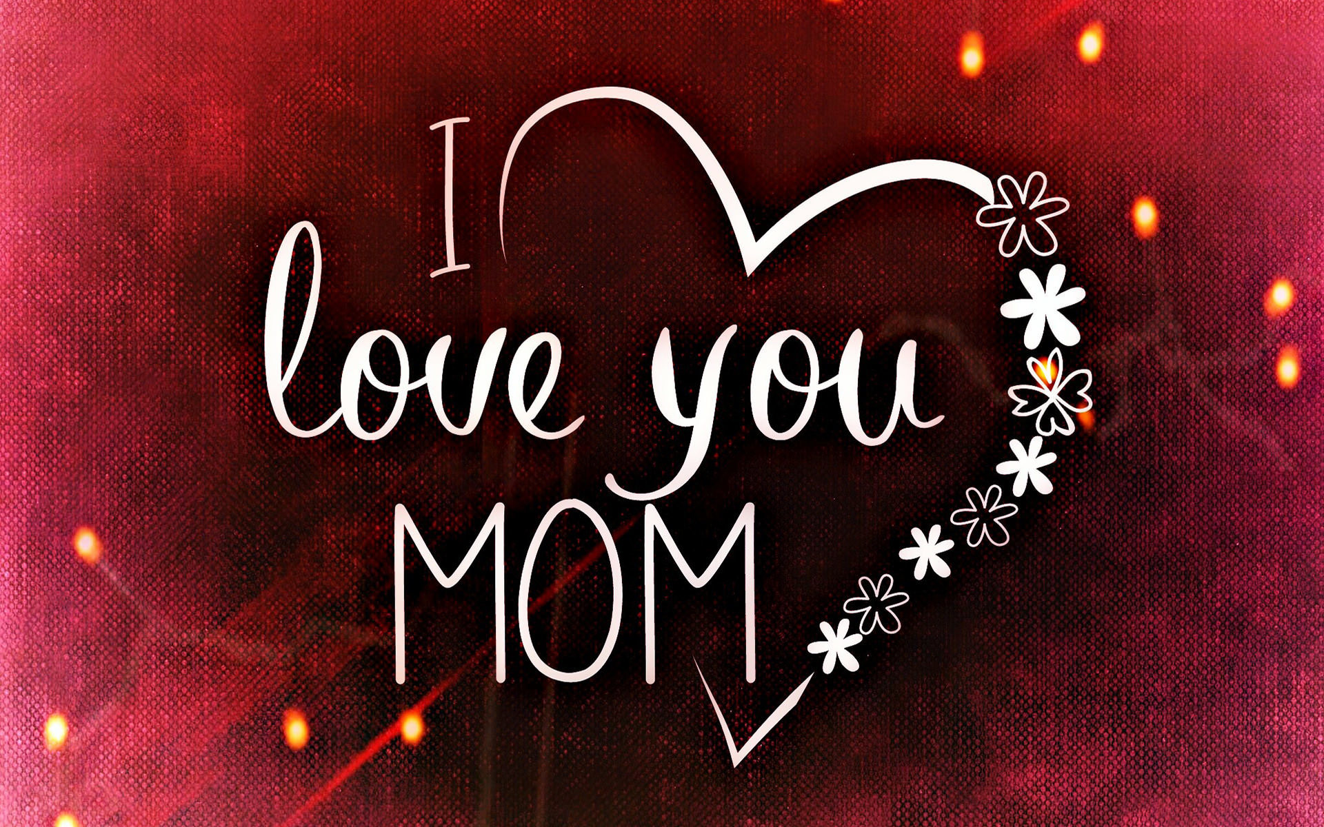I Love You Mom Wallpaper 61 images 1920x1200