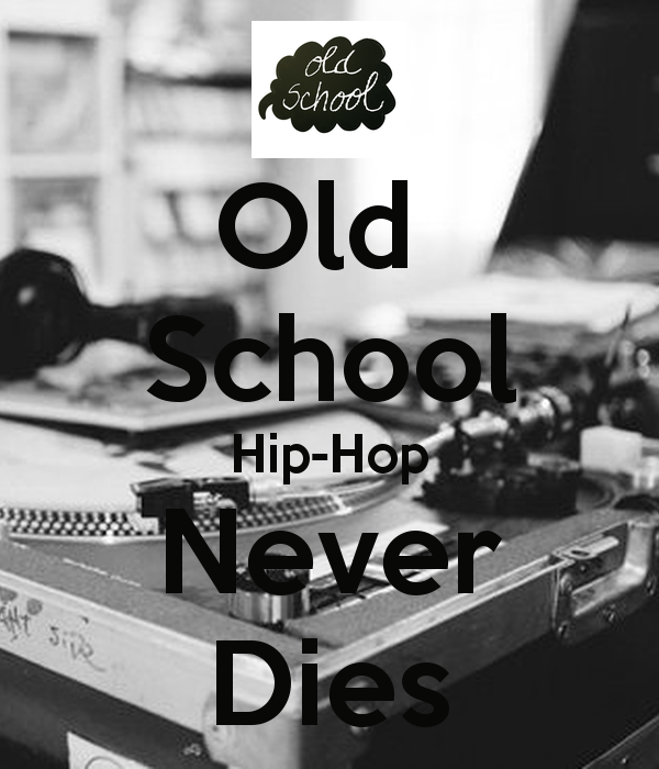 Old School Hip Hop Wallpaper Old school hip hop never dies 600x700