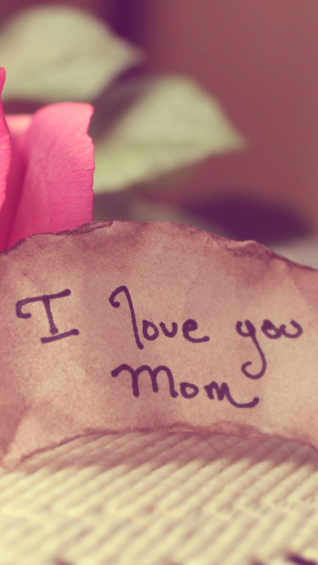 Love You Mom iPhone 5s Wallpaper Download iPhone Wallpapers iPad 640x1136