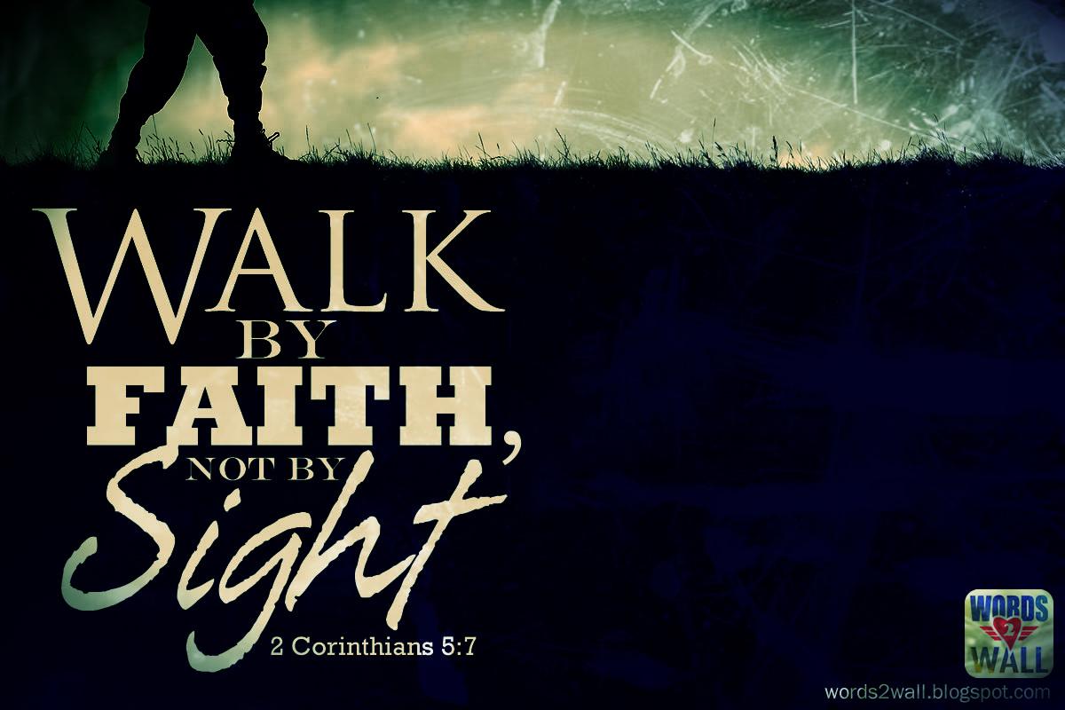 We Walk By Faith Not By Sight Bible Desktop Verse Wallpaper 1200x800