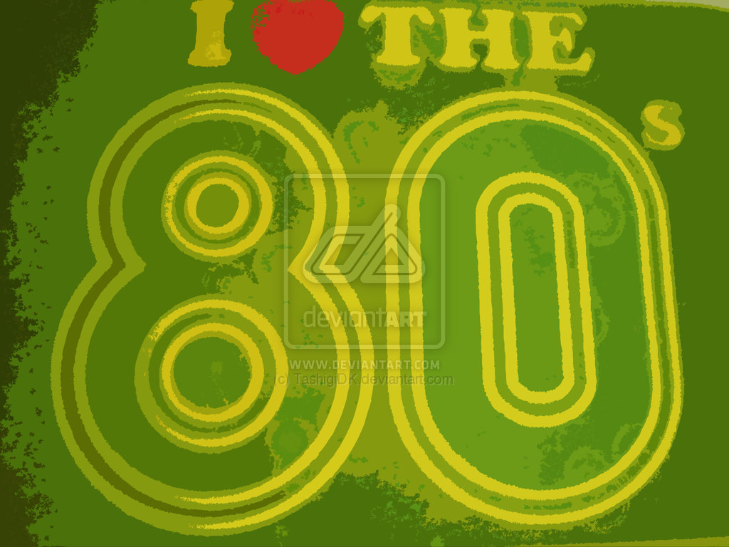 i love the 80s wallpaper - photo #2