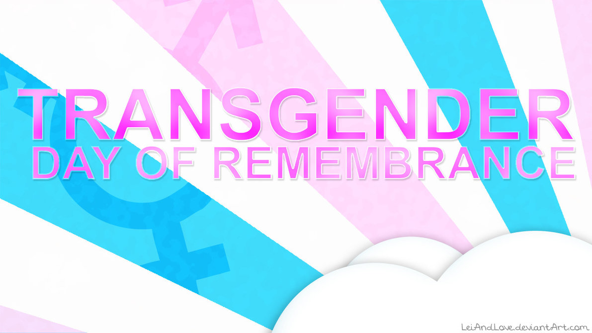 Transgender Day of Remembrance Wallpaper by LeiAndLove 1191x670