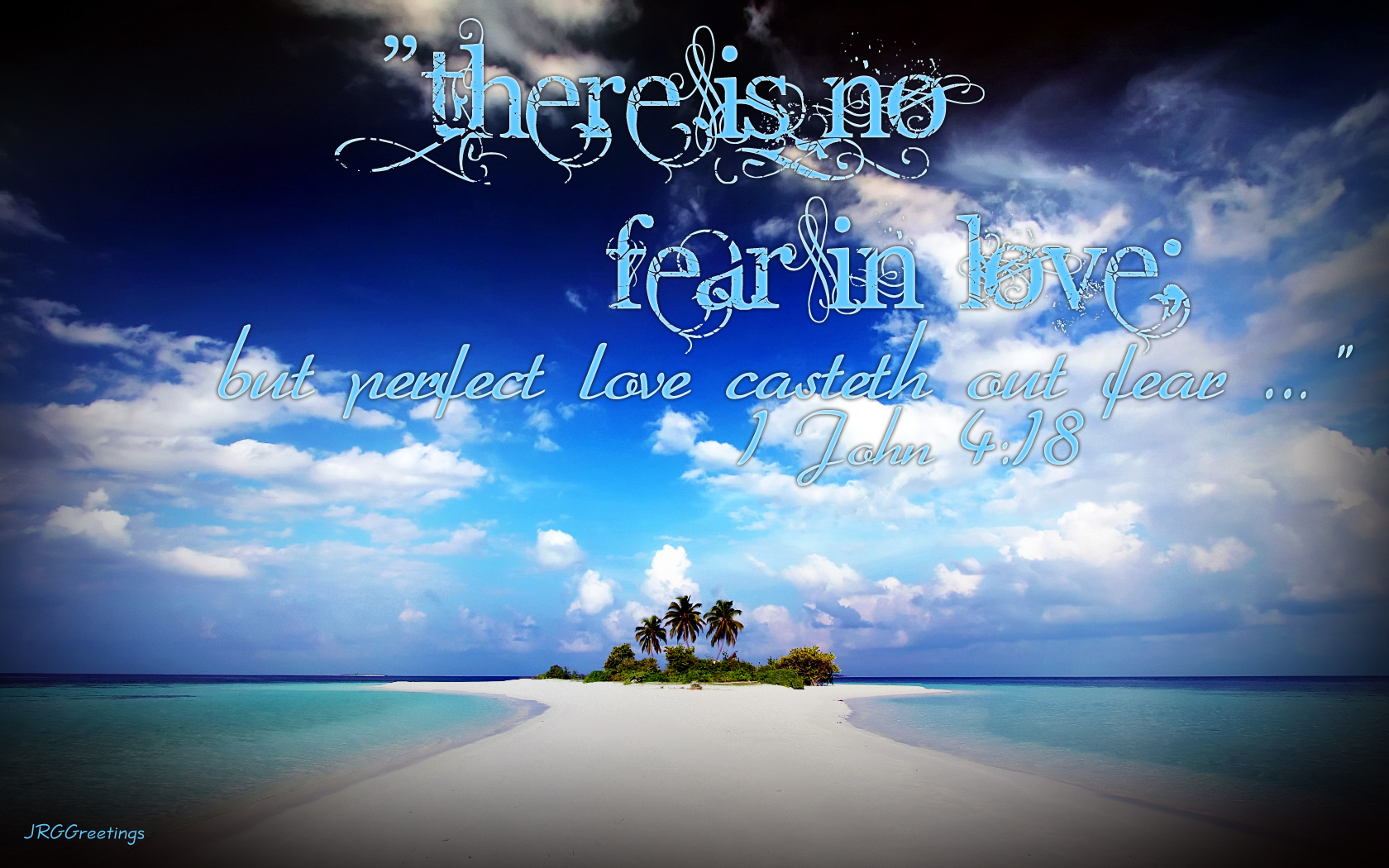 Love Drives Out Fear Wallpaper   Christian Wallpapers and Backgrounds 1680x1050