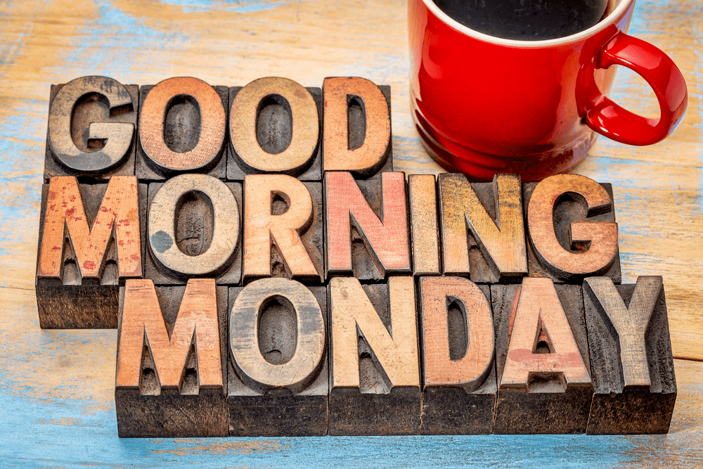 250 Good Morning Monday Images Wallpaper HD Az Quotes 1000x667
