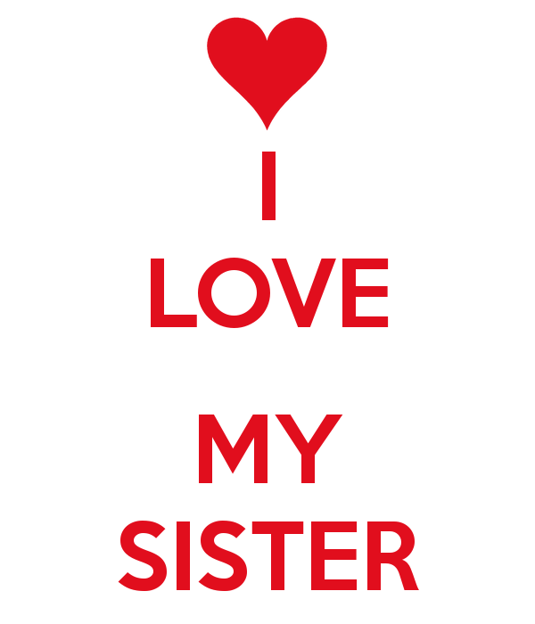 Love My Sister Wallpaper I love my sister 600x700
