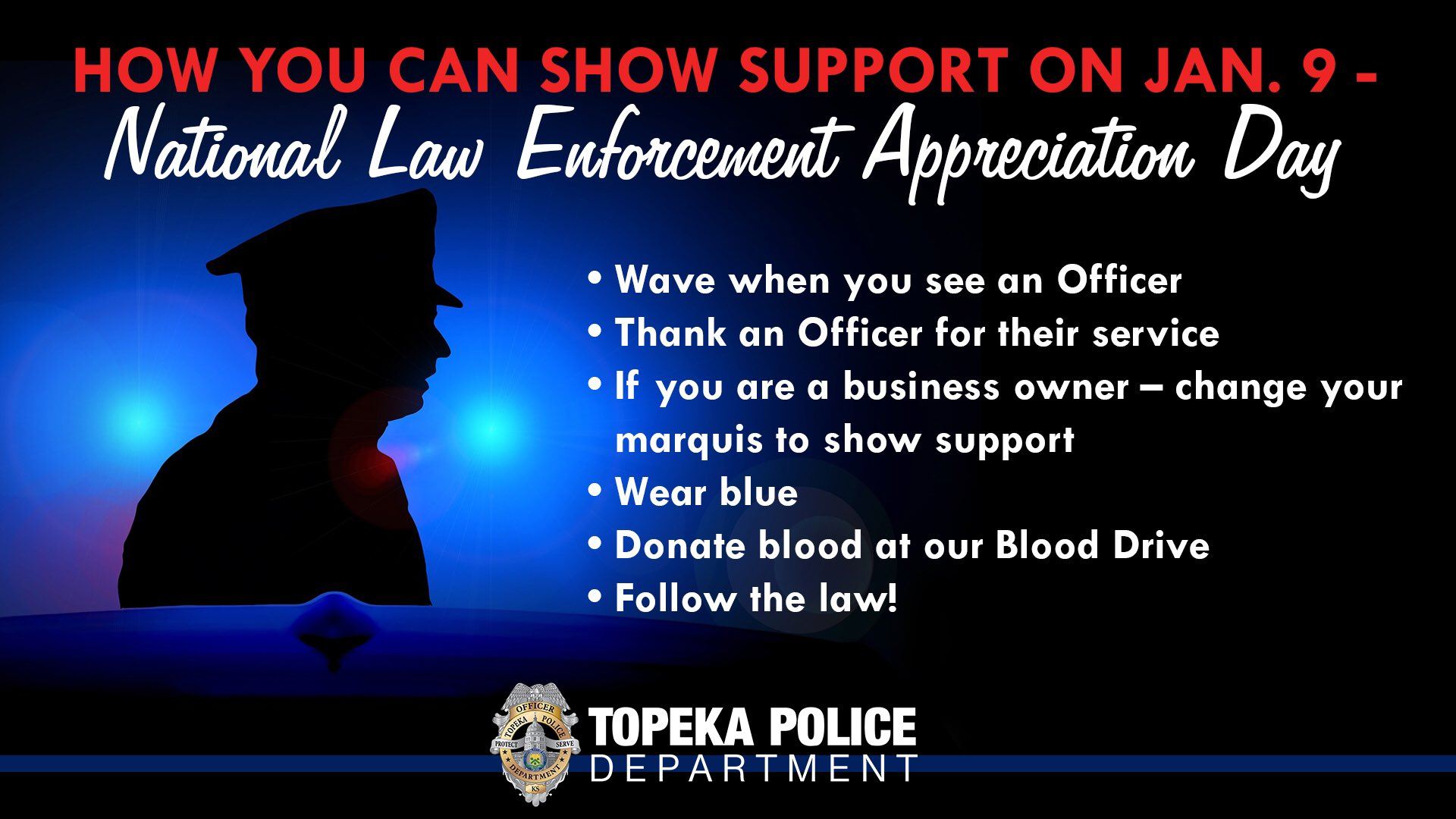 Topeka Police on Twitter Today is National Law Enforcement 1920x1080