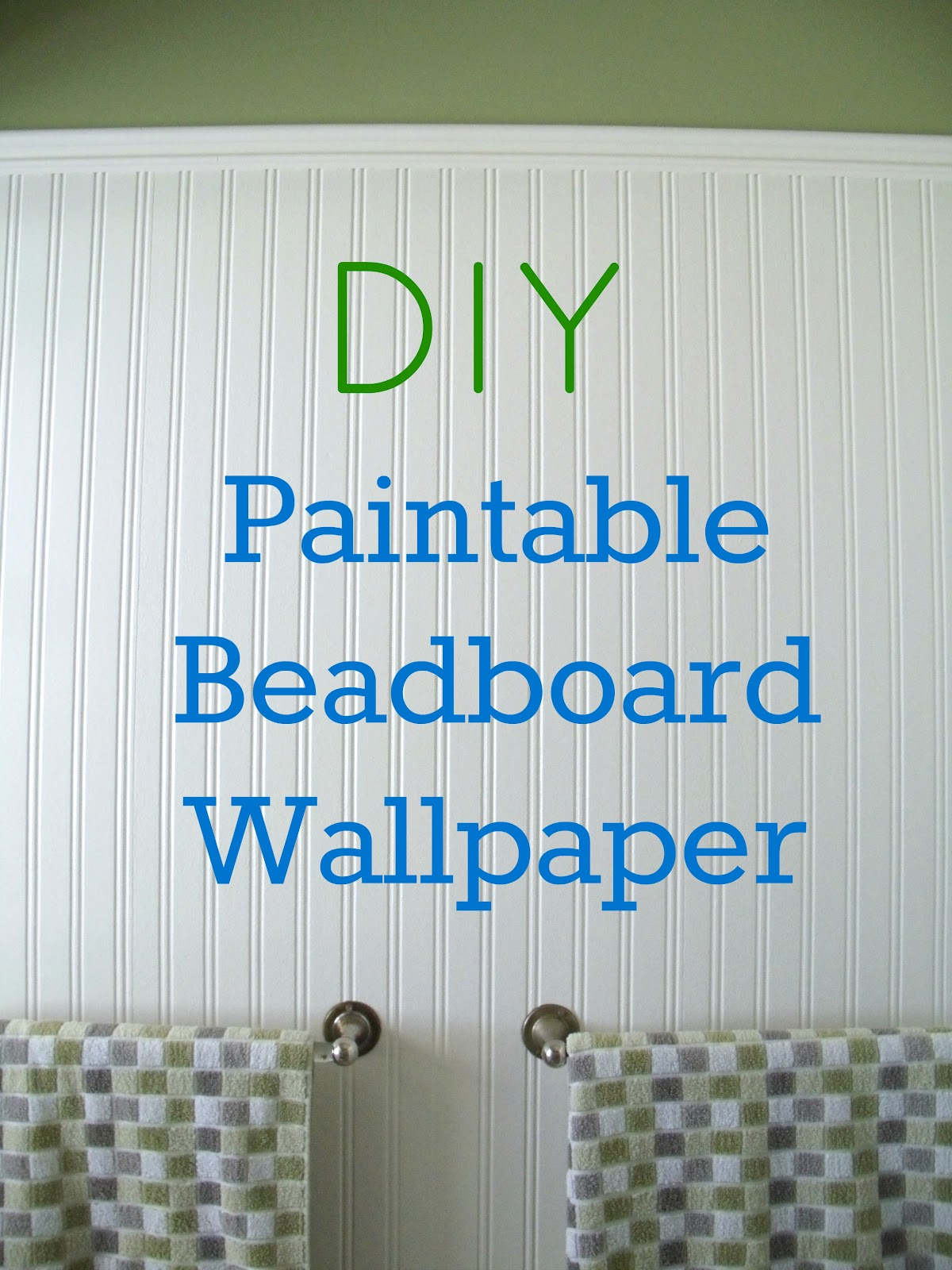How to Install Beadboard Paintable Wallpaper 1200x1600