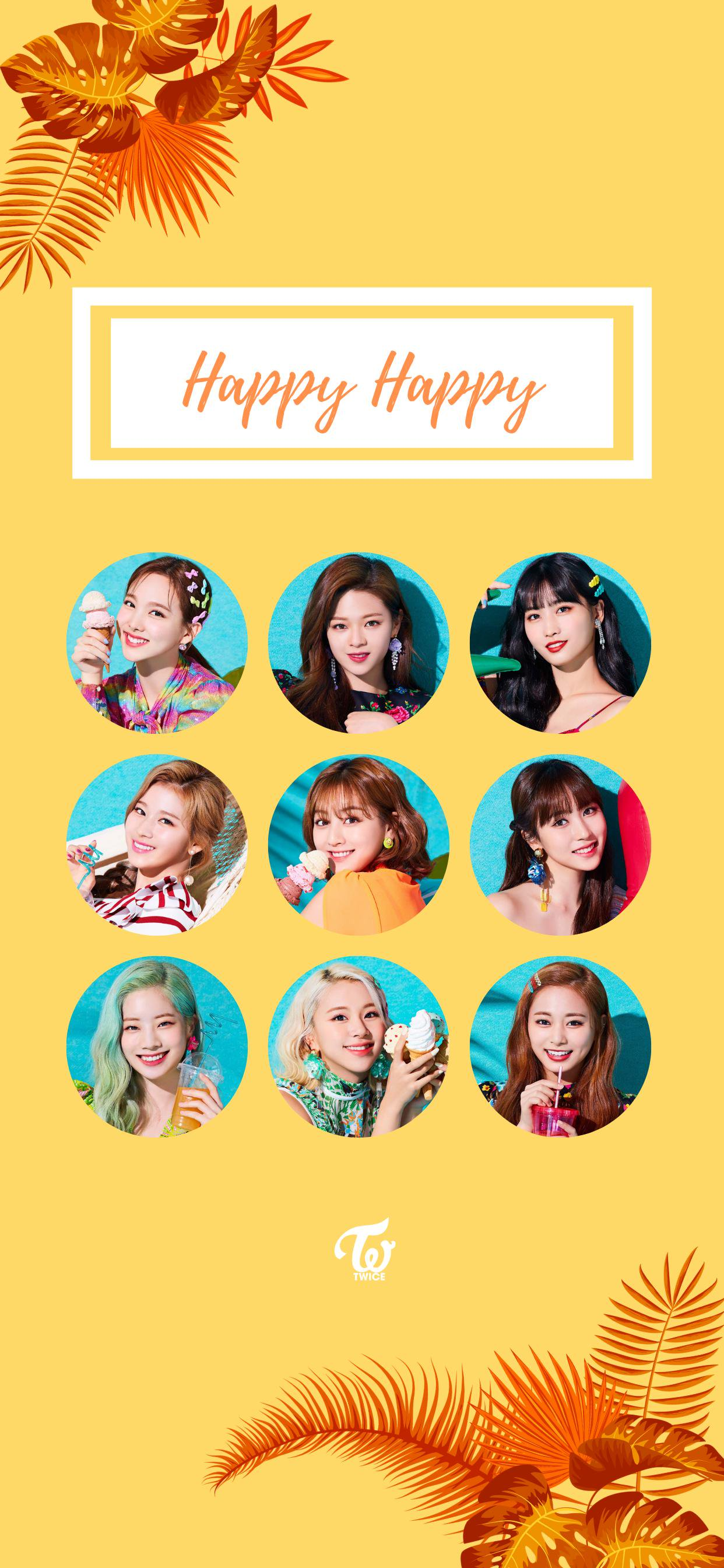 Twice Happy Happy Wallpaper twicemedia 1242x2688