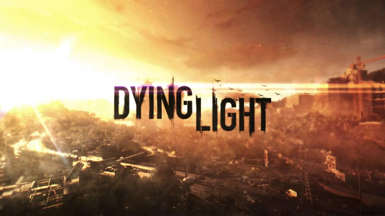 DYING LIGHT   SoundTrack 1280x720