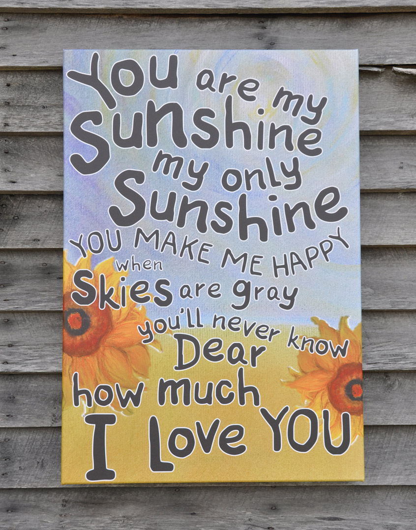 you are my sunshine the my little girl aged 3 846x1078