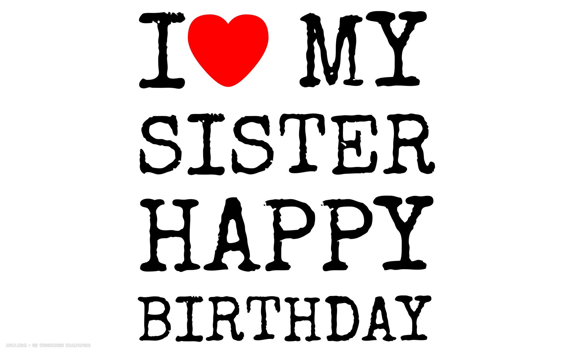 happy birthday i love my sister text simple hd widescreen wallpaper 1920x1200