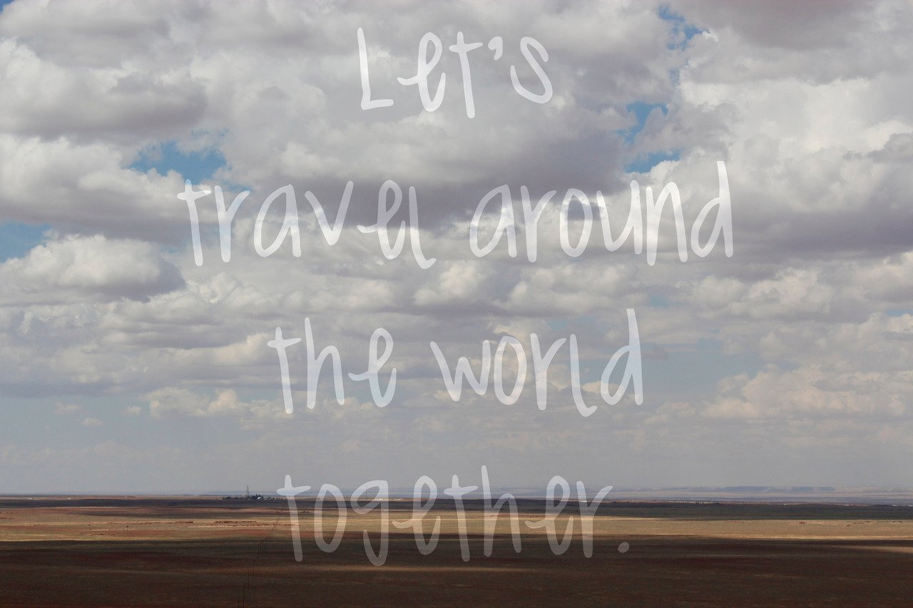 Quotes About Traveling The World Tumblr Travel The World Tumblr 11517  1280x853