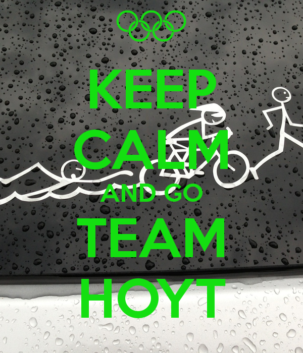 Hoyt Wallpaper For Iphone Keep calm and go team hoyt 600x700