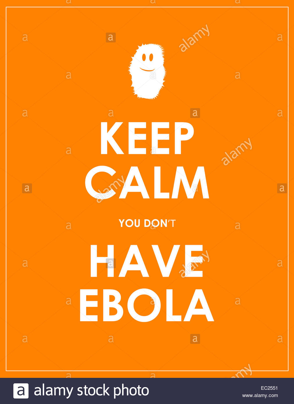 keep calm you dont have ebola background Stock Photo 76265309 1011x1390