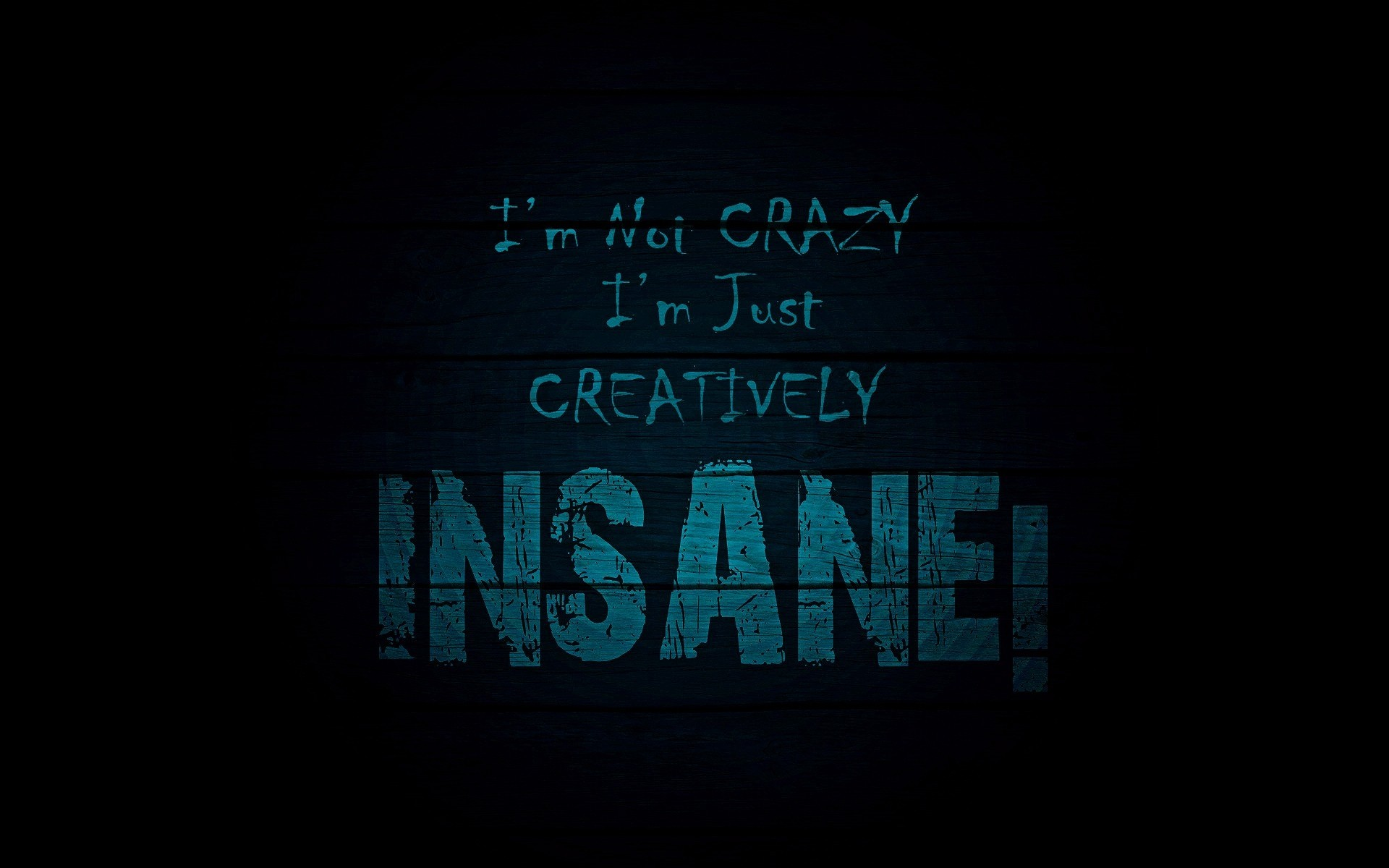 Im Not Crazy Wallpapers Im Not Crazy HD Wallpapers Im Not Crazy 1920x1200