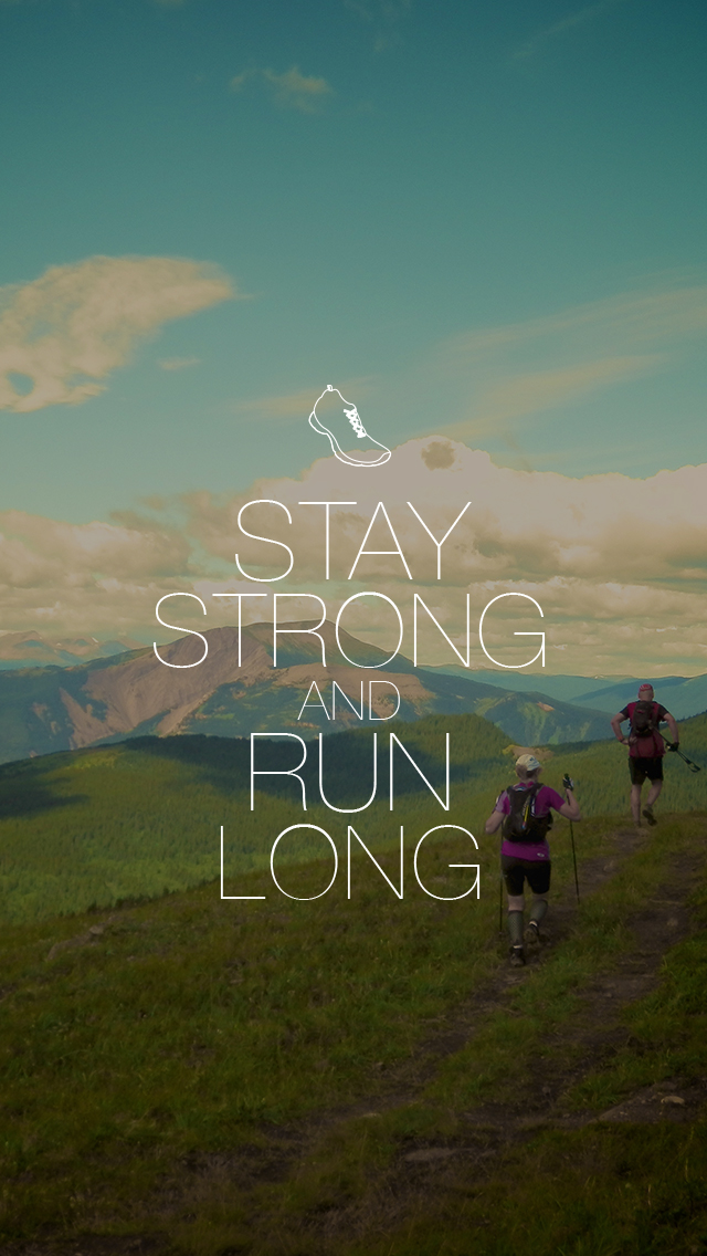 Saucony Running Wallpaper Stay strong and run long 640x1136