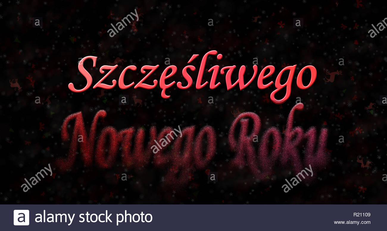 Happy New Year text in Polish Szczesliwego Nowego Roku turns to 1300x775