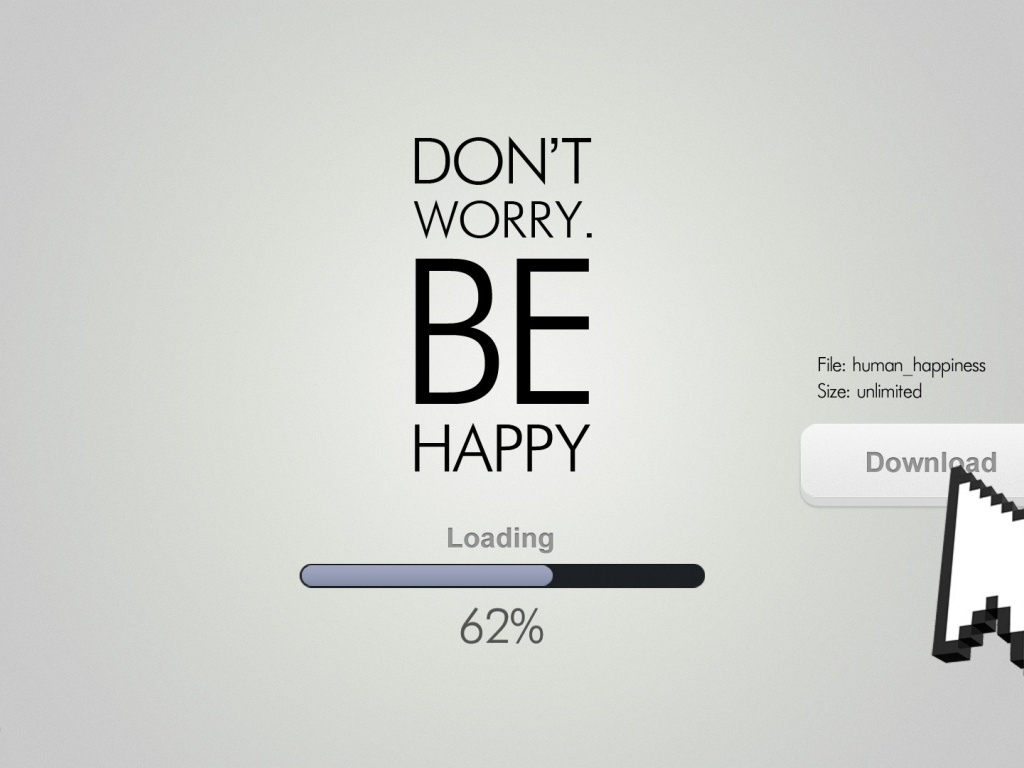 1024x768 Dont worry be happy desktop PC and Mac wallpaper 1024x768