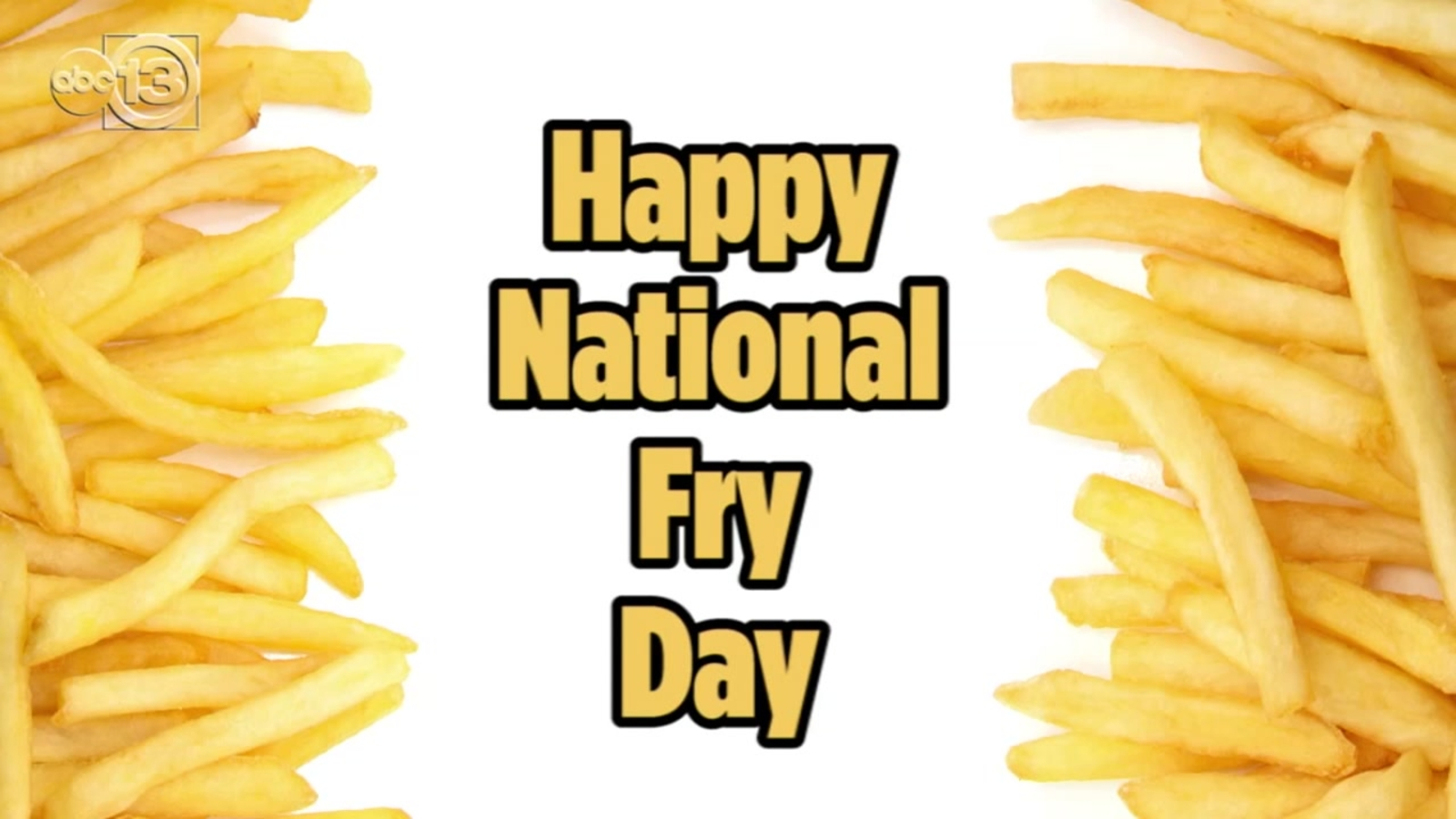 Grab the ketchup Its National French Fry Day   ABC13 Houston 1600x900