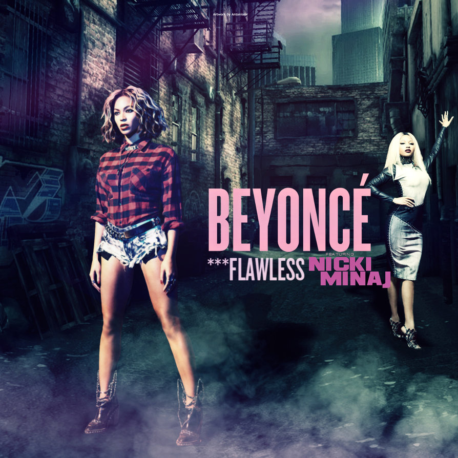 Beyonce feat. Nicki Minaj - ***Flawless by antoniomr on DeviantArt