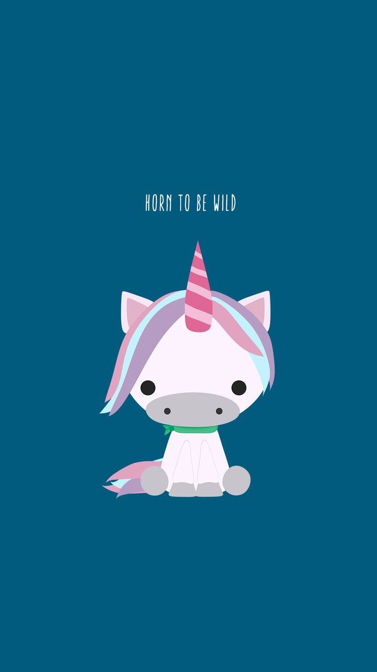 Horn To Be Wild Cute Unicorn iPhone 6 Wallpaper iPhone 750x1334