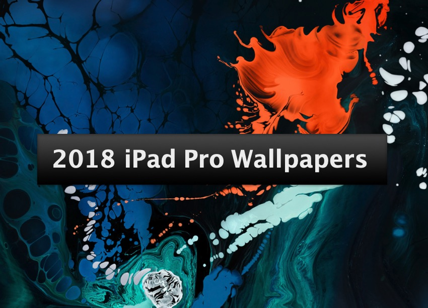 Download 8 2018 iPad Pro Wallpapers From Apples Marketing 850x612