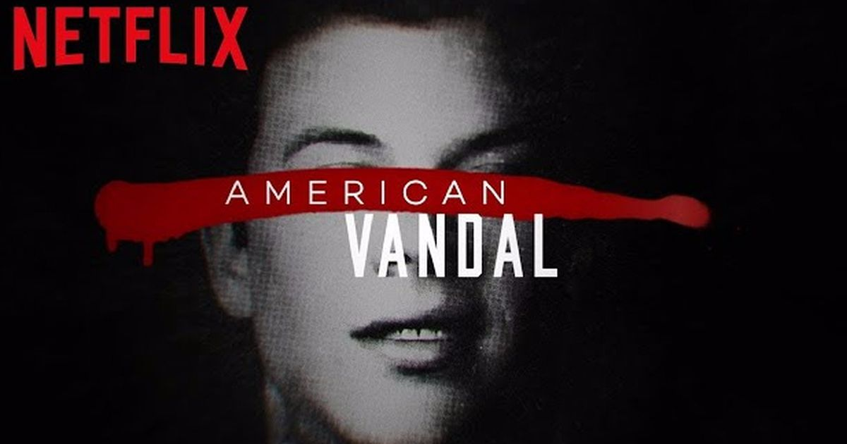 American Vandal Season 2 is in the works if youre already obsessed 1200x630