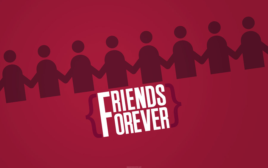 FRIENDS FOREVER   Wallpaper by SeaStylejpg 900x563