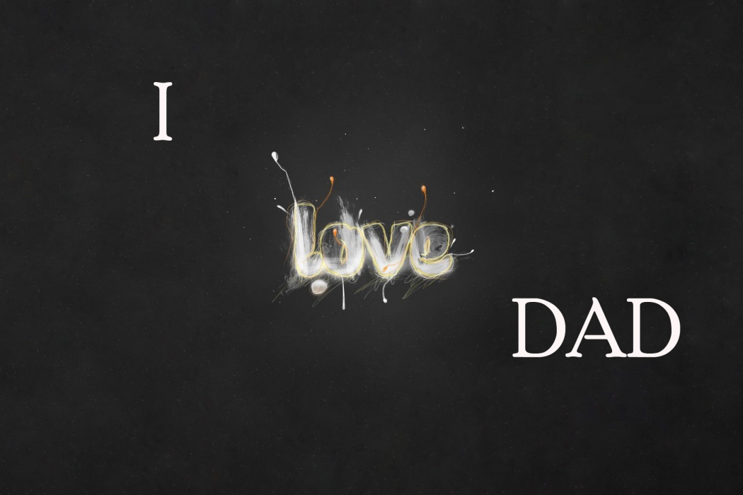 download HD I Love Dad Happy Fathers Day Quote Wallpaper 1050x700
