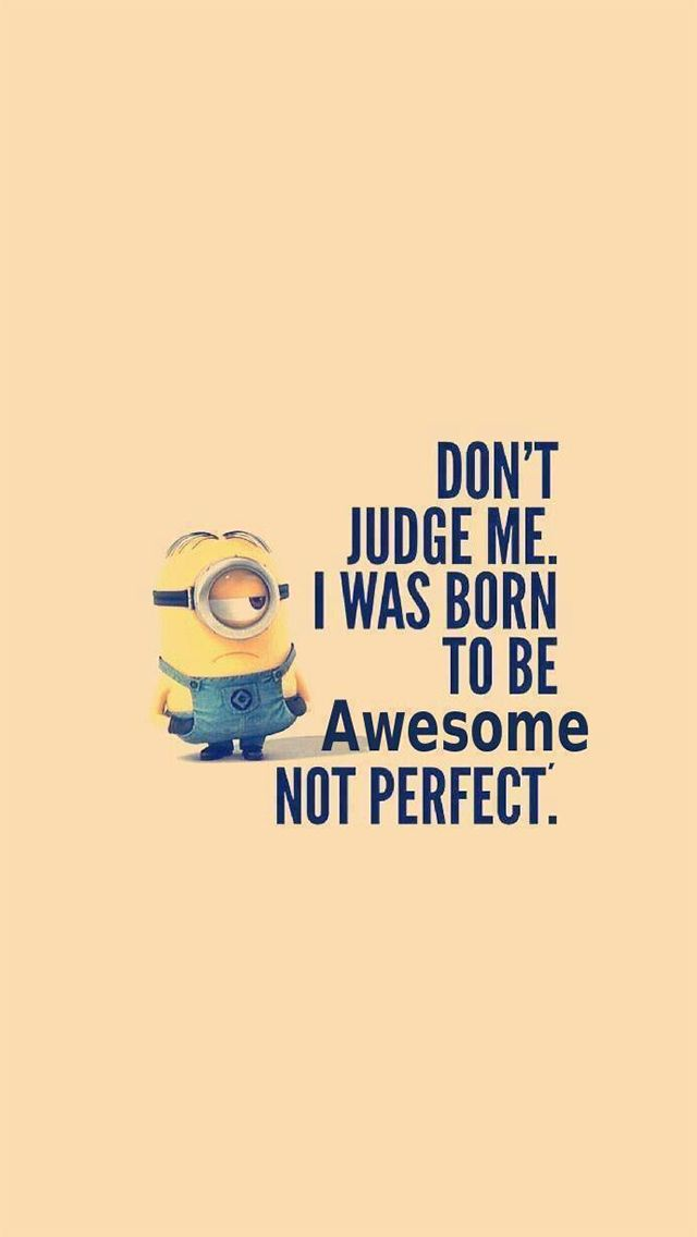 Top 40 Funny Minions Quotes and Pics Quotes and Humor 640x1136