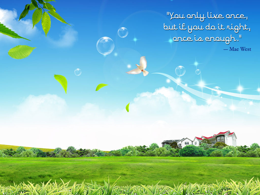 life quotes wallpaper for desktop which is under the life wallpapers 1024x768