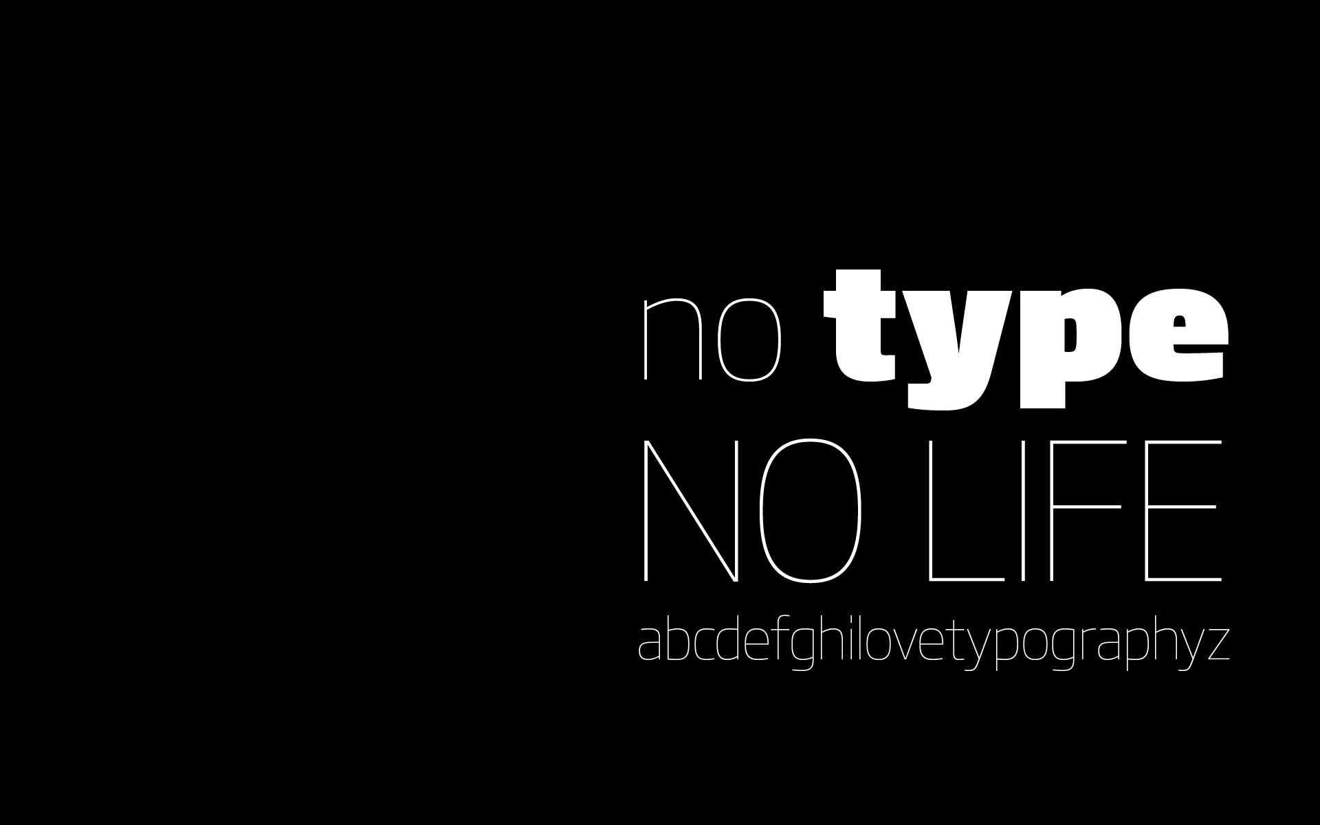 No Type No Life 1920x1200