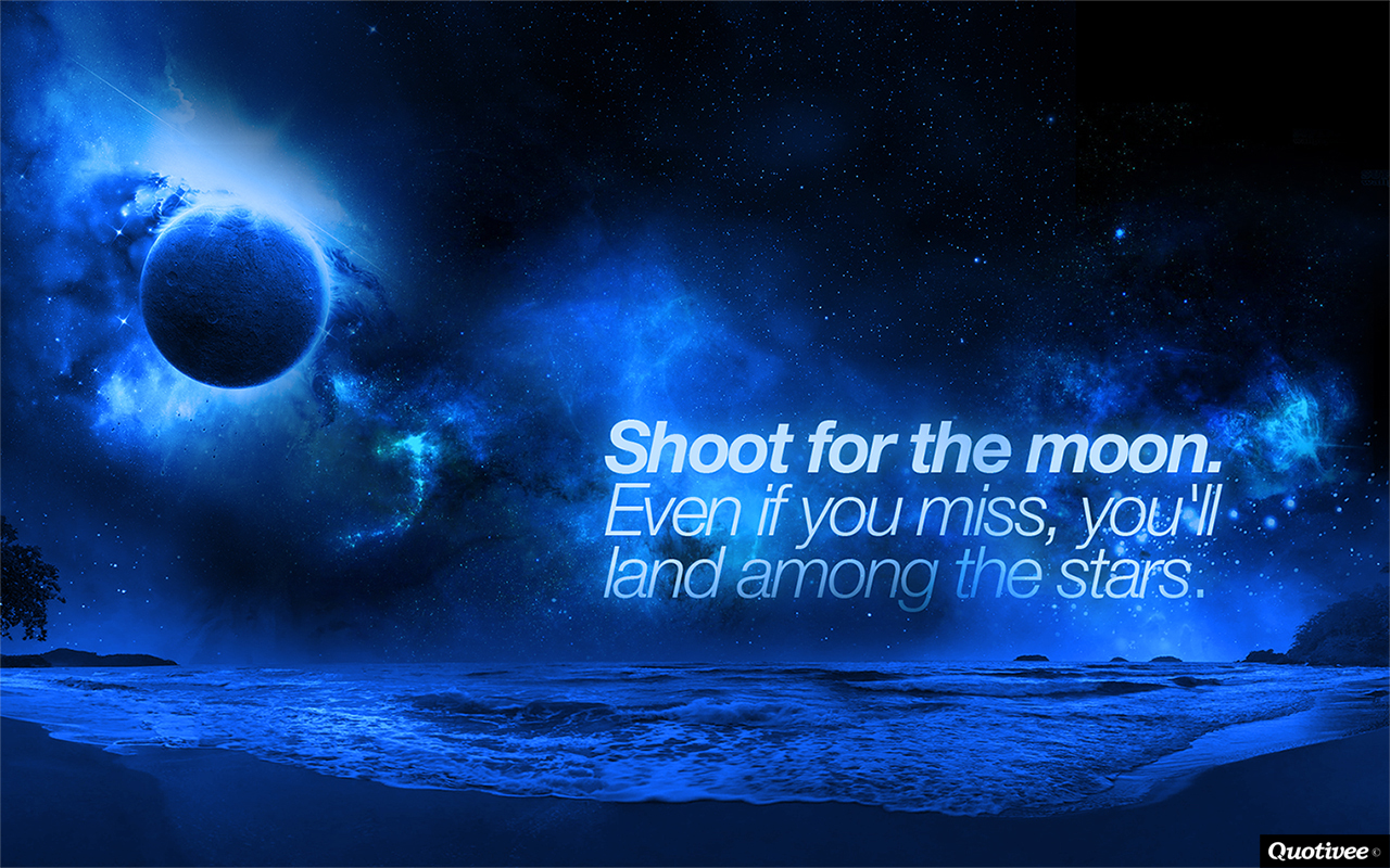 Shoot For The Moon   Inspirational Quotes Quotivee 1280x800