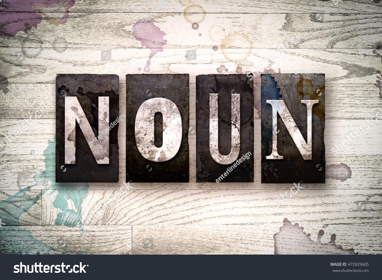 Word Noun Written Vintage Dirty Metal Stock Photo Edit Now 472829605 1500x1101